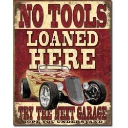 Plaque déco No Tools Loaned